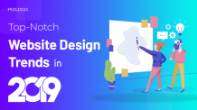 Top-Notch Website Design Trends in 2019 Unveiled! - Pixlogix Infotech