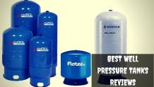 Best Well Pressure Tank Reviews for 2020
