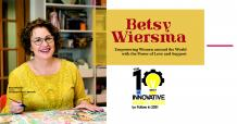 Betsy Wiersma: Empowering Women Around the World with the Power of Love and Support