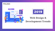 Website Design And Development Trends To Get The Best Results In 2019