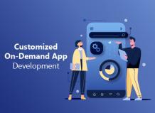 Customized On Demand App Development