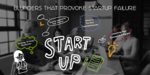 Blunders That Provoke Startup Failure