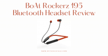Boat Rockerz 195 Review 2021, Price And Features
