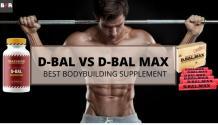 D-Bal vs D-Bal Max Review – Best Bodybuilding Steroids