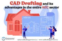 CAD Drafting and its advantages in the entire AEC sector
