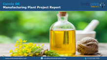 Canola Oil Manufacturing Plant Project Report Demand