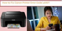Fix the Canon Printer Error Code U043 – Printwithus