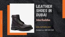 Here's How You Can Buy Top-Quality Leather Shoes in Dubai