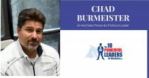Chad Burmeister: An Avid Sales Person & A Profound Leader