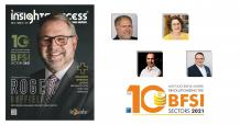 The 10 Most Successful Leaders Revolutionizing the BFSI Sectors 2021