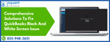 QuickBooks screen went black and white Issue- Troubleshoot Now!