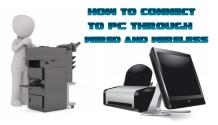 Steps to connect HP Printer to PC through Wired and Wireless