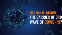 Has Manali become the carrier of 3rd wave of COVID-19? - scoopbiz.com