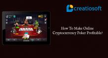 How To Make Online CryptoCurrency Poker Profitable? - Creatiosoft