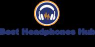 Best Headphones Hub - Headphones Reviews and Buying Guide