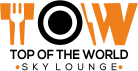 Tow Sky Lounge - Top Of The World Restaurant