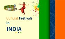 Cultural Festivals in India You Should Know About - Indian Festivals