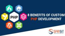 8 Benefits of Custom PHP Development - Sprybit