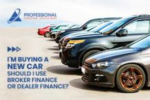 I'm Buying a New Car - Should I Use Broker Finance or Dealer Finance?