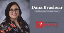 Dana Brashear: An Unmatched Mortgage Expert