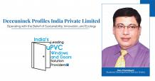 Deceuninck Profiles India: Belief of Sustainability, Innovation, and Ecology