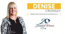 Denise Crossley: Adding a More Human Touch to Debt Recovery