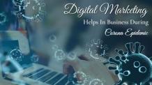 Does Digital Marketing Help Business During the Corona Epidemic? | Website Design & Development, Digital Marketing Solutions