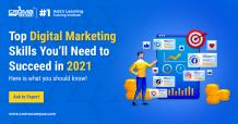 The Top Digital Marketing Skills You'll Need to Succeed in 2021