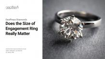Does the Size of Engagement Ring Really Matter?