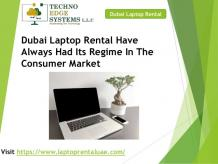 Dubai Laptop Rental Has Its Own Regime In The Consumer Market
