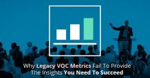 Legacy VOC Metrics Fail To Succeed with Easy to Use CRM