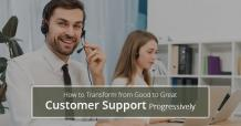 Transform from Good to Great Customer Support With Easy to use CRM