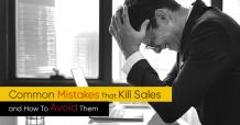 Mistakes That Kill Sales and How To Avoid Them With Easy To Use CRM