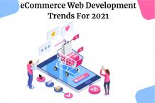 Top 7 eCommerce Web Development Trends for 2021- CSSChopper