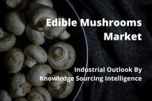 edible mushrooms market