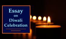 Essay on Diwali Celebration | Diwali Festival Essay - Indian Festivals
