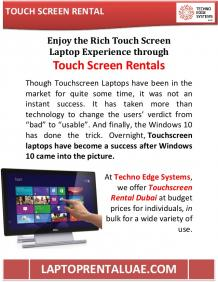 Experience through Touch Screen Rentals