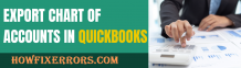 Export Chart of Accounts in QuickBooks! What is the easiest process?