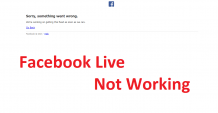 Facebook Live Not Working