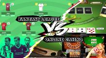 Online Casino Vs Fantasy League