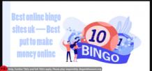 Best online bingo sites uk — Best put to make money online