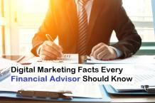 Top TEN Digital Marketing Facts Every Financial Advisor Should Know