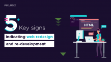 Five key signs indicating web redesign and re-development | Pixlogix