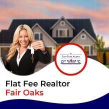 Flat Fee Realtor Fair Oaks