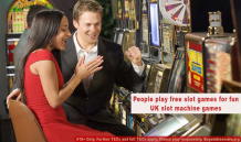 People play free slot games for fun UK slot machine games | New UK Casino