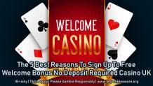 Free Welcome Bonus No Deposit Required Casino UK
