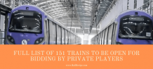 Railway Unveils Full List of 151 Trains to Be Open For Bidding By Private Players - RailRecipe Blog