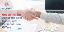 Get an Insight About the Best Unsecured Personal Loan Offers