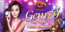 Gem79 - Cổng Game Đổi Thưởng Quốc Tế | Quayhuvip.net