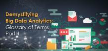 Demystifying Big Data Analytics: Glossary of Terms Part 1 | FrogData